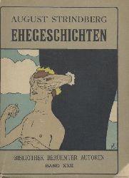 Strindberg, August  Ehegeschichten. 1.-5. Tsd. Übers. v. J. K. Mauthner.