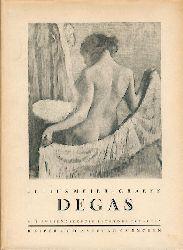 Meier-Graefe, Julius  Degas. Ein Beitrag zur Entwicklungsgeschichte der modernen Malerei.