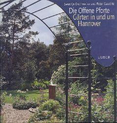 Duthweiler, Swanthe u. Peter Gauditz  Die Offene Pforte. Gärten in und um Hannover. Hrsg. v. Kaspar Klaffke u. Peter Hübotter.