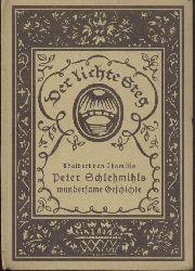 Chamisso, Adalbert von  Peter Schlemihls wundersame Geschichte.