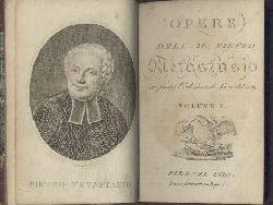 Metastasio, Pietro (d.i. Pietro Trapasso)  Opere dell