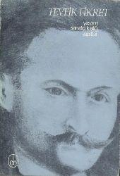 Fikret, Tevfik - Fuat (Bengü), Memet (Ed.)  Tevfik Fikret. Yasami, Sanatci Kisiligi, Yapitlari.