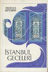 Ayverdi, Samiha  Istanbul geceleri. 3rd ed. Preface by Nihad Sami Banarli.