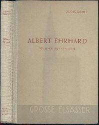 Dempf, Alois  Albert Ehrhard. Der Mann und sein Werk in der Geistesgeschichte um die Jahrhundertwende.