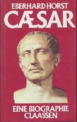 Horst, Eberhard  Julius Caesar. Eine Biographie. Neuausgabe.