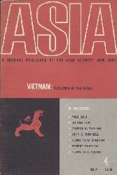 Asia Society (Ed.)  Asia. A Journal. No. 4, Winter 1966: Vietnam: Evolution of the Crisis.