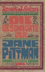 Gaines, Ernest J.  Die Geschichte der Jane Pittman. Roman. Übersetzt v. Kurt Heinrich Hansen.