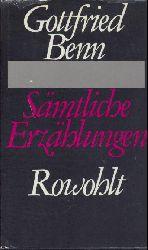 Benn, Gottfried  Sämtliche Erzählungen. 1.-20. Tsd.