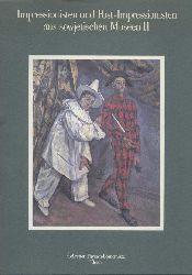 Sammlung Thyssen-Bornemisza  Impressionisten und Post-Impressionisten aus sowjetischen Museen II. Ausstellungskatalog.