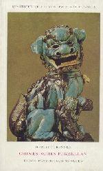 Brunner, Herbert  Chinesisches Porzellan im Residenzmuseum München.