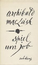 MacLeish, Archibald  Spiel um Job. Übersetzt v. Eva Hesse.