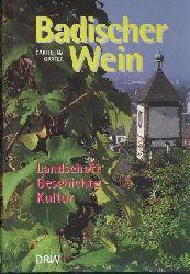 Gräter, Carlheinz  Badischer Wein. Landschaft, Geschichte, Kultur.