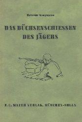 Koopmann, Heinrich  Das Büchsenschießen des Jägers. 3. Auflage.