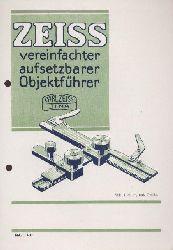 Zeiss, Carl  Zeiss vereinfachter aufsetzbarer Objektführer. Zeiss-Druckschrift Mikro 436. Prospekt.