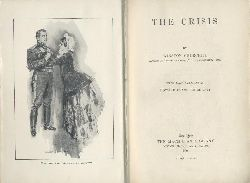 Churchill, Winston  The Crisis. With illustrations by Howard Chandler Christy. Reprint.