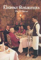 Mathäß, Jürgen (Hrsg.)  Elsässer Restaurants. Die 100 Besten. 3. überarbeitete Auflage.