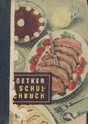 Dr. Oetker Nährmittelfabrik  Dr. Oetker Schul-Kochbuch. Ausgabe G. Bearbeitet von der Versuchsküche der Firma Dr. August Oetker Nährmittelfabrik.