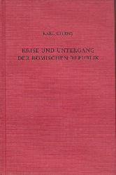 Christ, Karl  Krise und Untergang der römischen Republik.