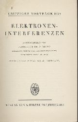 Debye, Peter (Hrsg.)  Elektroneninterferenzen.