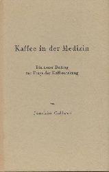 Gallwas, Joachim  Kaffee in der Medizin. Ein neuer Beitrag zur Frage der Kaffeewirkung. 7. Auflage.