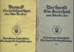 Bruder, Otto (d.i. Otto Salomon)  Münchener Laienspiele. 2 Hefte. 1. Der Herold. Ein Feuerspiel. 4. Tsd. 2. Beowulf. Ein heldisches Spiel. 4. Ausgabe. 7. Tsd.