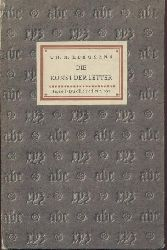 Kleukens, Christian Heinrich  Die Kunst der Letter.