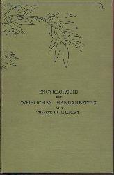 Dillmont, Therese de  Encyklopädie der weiblichen Handarbeiten.