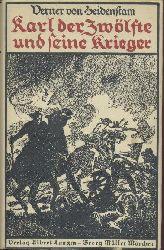 Heidenstam, Verner von  Karl der Zwölfte und seine Krieger. Übersetzung aus dem Schwedischen von Gustaf Bergman. Volksausgabe.