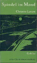 Lavant, Christine  Spindel im Mond. Gedichte. 3. Auflage.