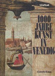 Pignatti, Terisio  1000 Jahre Kunst in Venedig.