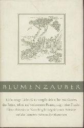 Tsou Ping Shou u. Leo Greiner (Übers.), Felix M. Wiesner (Red.)  Blumenzauber. Eine chinesische Novelle mit 11 alten Holzschnitten.