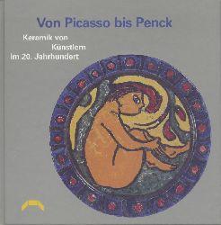 Franzke, Irmela  Von Picasso bis Penck. Keramik von Künstlern im 20. Jahrhundert. Bestandskatalog des Badischen Landesmuseums Karlsruhe. Vorwort von Harald Siebenmorgen.