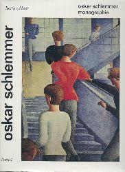 Maur, Karin v.  Oskar Schlemmer. Monographie und Werkkatalog der Gemälde, Aquarelle, Pastelle und Plastiken. 2 Bände.