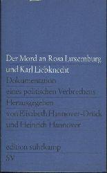 Hannover-Drück, Elisabeth u. Heinrich Hannover (Hrsg.)  Der Mord an Rosa Luxemburg und Karl Liebknecht. Dokumentation eines politischen Verbrechens.