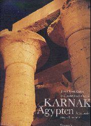 Golvin, Jean-Claude u. Jean-Claude Goyon  Karnak Ägypten. Anatomie eines Tempels. Ausstellungskatalog.