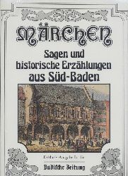 Dettmar, Helge (Hrsg.)  Märchen, Sagen und Erzählungen aus Süd-Baden. Gesammelt von Helge Dettmar.