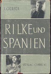 Gebser, Jean  Rilke und Spanien. 2. ergänzte u. illustrierte Ausgabe.