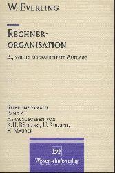 Everling, Wolfgang  Rechnerorganisation. 2. völlig überarbeitete Auflage.