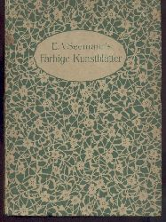 Seemann, E. A. - Bergner, Heinrich (Einführung)  E.A. Seemann