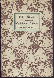 Flaubert, Gustave  Die Sage von Sankt Julianus dem Gastfreien. Übertragen von Ernst Hardt. 2. Auflage. 11.-30. Tsd.