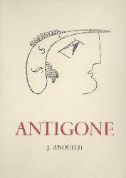 Anouilh, Jean  Antigone. Tragödie. Mit Original-Lithographien von Michel Cadoret. Übertragen von Franz Geiger.