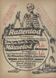 Haase, Carl  Rattentod mit Witterung zur Vernichtung von Ratten, Hamstern und Wühlmäusen. Mäusetod mit Witterung zur Vernichtung von Haus- und Feldmäusen. Werbeblatt.