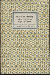 Strindberg, August  Schwanenweiß. Ein Märchenspiel. Aus dem Schwedischen übersetzt von Pauline Klaiber-Gottschau. 16.-20. Tsd.