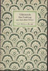 Burckhardt, Georg E. (Hrsg.)  Gilgamesch. Eine Erzählung aus dem alten Orient. Zu einem Ganzen gestaltet von Georg E. Burckhardt. 31.-35. Tsd.