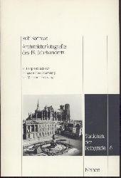 Sachsse, Rolf  Architekturfotografie des 19. Jahrhunderts an Beispielen der Fotografischen Sammlung des Museums Folkwang.