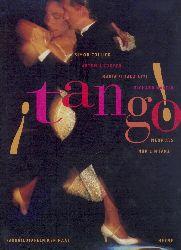 Collier, Simon, Artemis Cooper, Maria Susana Azzi u. Richard Martin  Tango! Mehr als nur ein Tanz.
