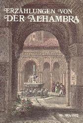 Irving, Washington  Erzählungen von der Alhambra. Übers. von Humbert Paul Spiss.