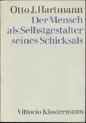 Hartmann, Otto Julius  Der Mensch als Selbstgestalter seines Schicksals. Lebenslauf und Wiederverkörperung. 10. Auflage.