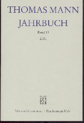 Heftrich, Eckhard u. Thomas Sprecher (Hrsg.)  Thomas Mann Jahrbuch. Band 13: 2000.