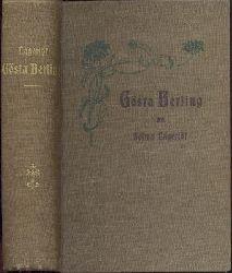 Lagerlöf, Selma  Gösta Berling. Eine Sammlung Erzählungen aus dem alten Wermland. Übersetzt von Margarethe Langfeldt. 2 Teile in 1 Band.